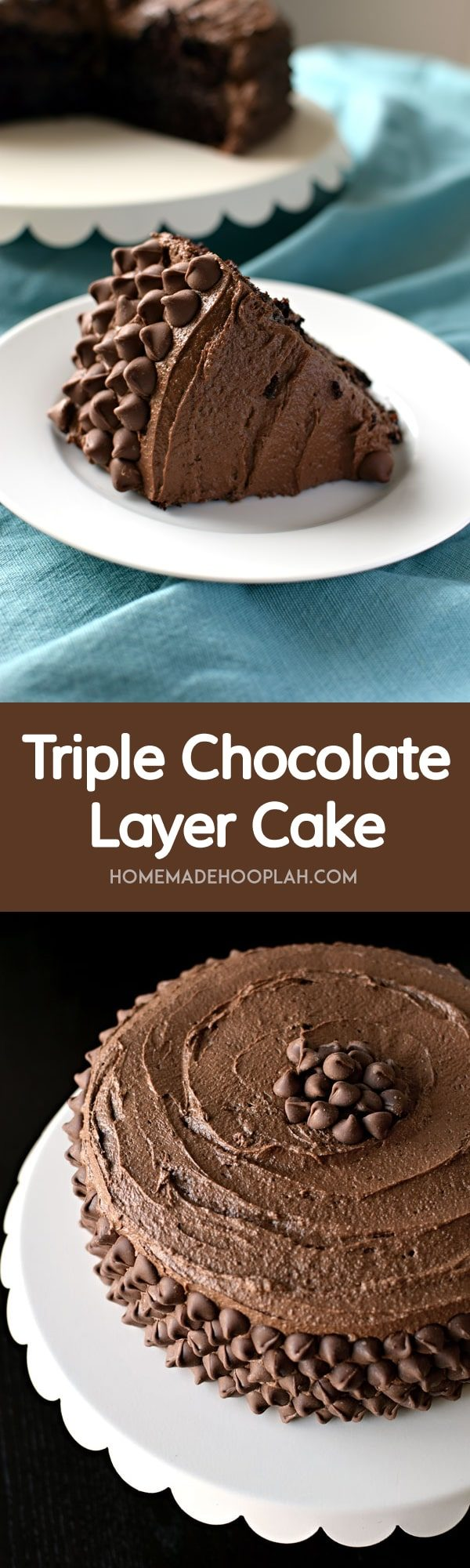 Triple Chocolate Layer Cake - Homemade Hooplah