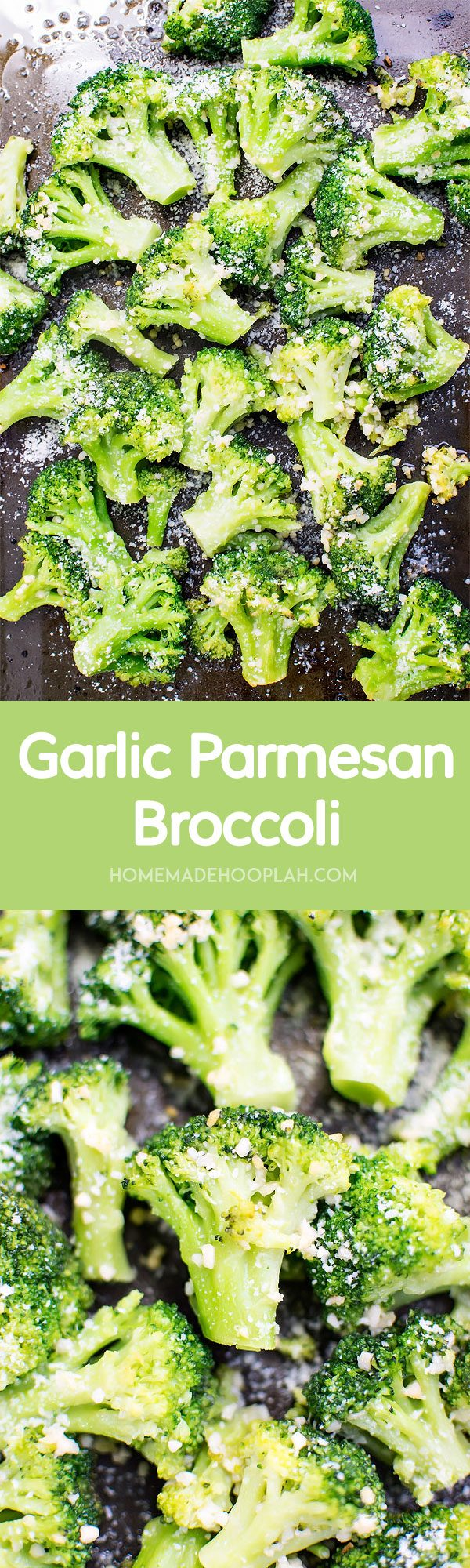 Garlic Parmesan Broccoli! The perfect side dish to any meal! Broccoli baked with olive oil and garlic then sprinkled with parmesan cheese. Only 150 calories per serving! | HomemadeHooplah.com