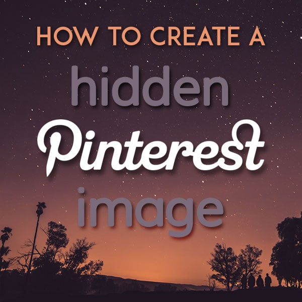 How to Create A Hidden Pinterest Image! A quick 3 step tutorial on how to hide long pin images for Pinterest within your blog post. | HomemadeHooplah.com