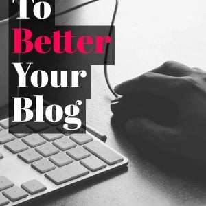 Resources To Better your Blog