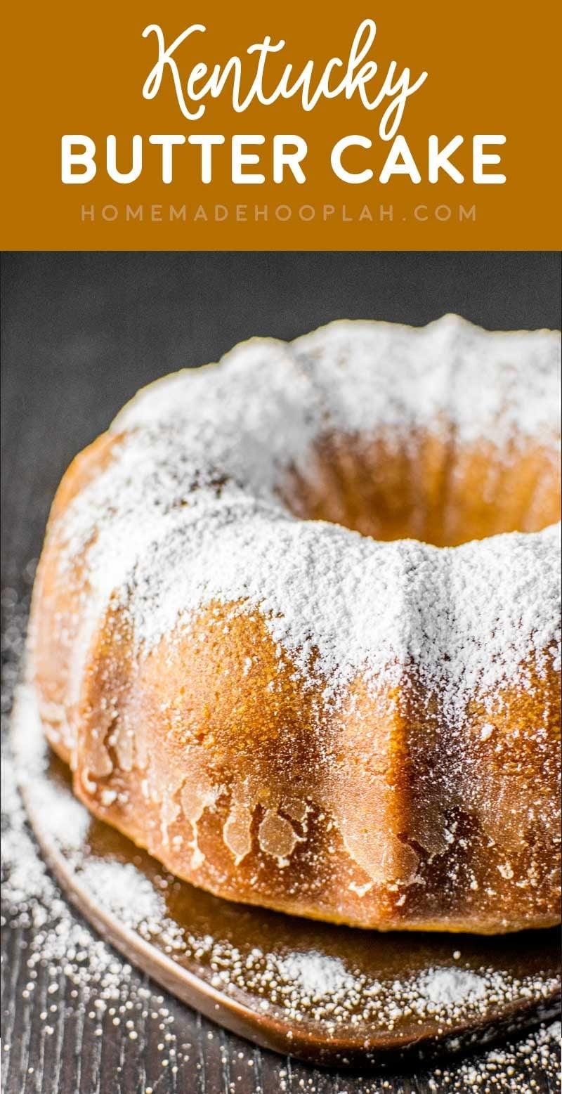 Kentucky Butter Cake Homemade Hooplah
