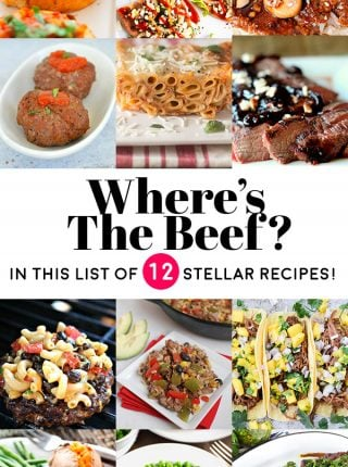 "Where's the Beef? 12 great recipes to give you inspiration to spice up ""steak night"" at your house! 