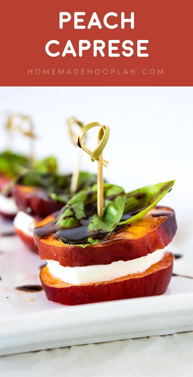 Peach Caprese! A fresh way to enjoy classic caprese, with juicy peaches, soft mozzarella, balsamic reduction, and fresh basil. Makes for an easy party appetizer! | HomemadeHooplah.com