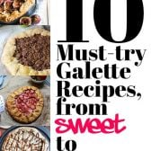 10 Must-Try Galette Recipes, from Sweet to Savory! If you've never had a galette, you're missing out! Get started with this list of 10 must-try galettes, ranging from sweet to savory! | HomemadeHooplah.com