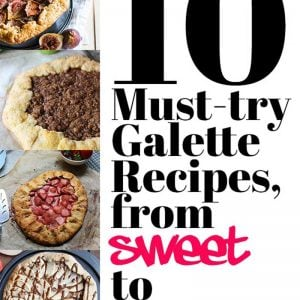 10 Must-Try Galette Recipes, from Sweet to Savory