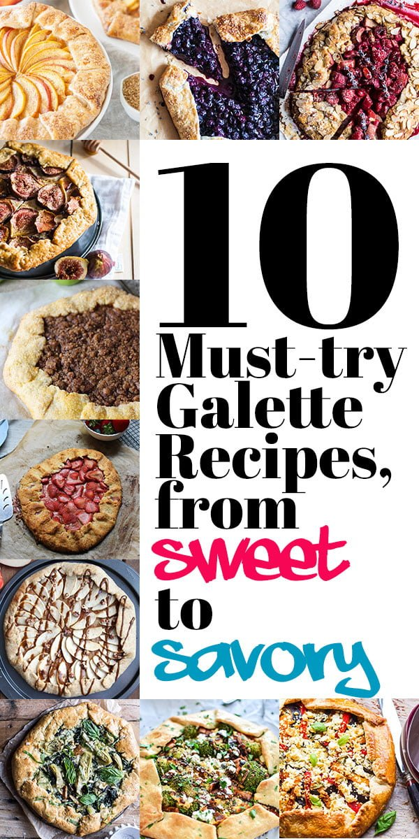 10 Must-Try Galette Recipes, From Sweet to Savory! If you've never had a galette, you're missing out! Get started with this list of 10 must-try galettes! | HomemadeHooplah.com