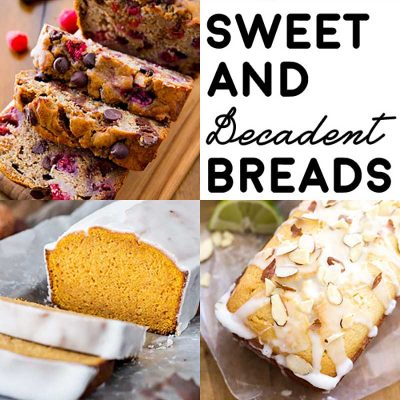 20 Sweet and Decadent Breads