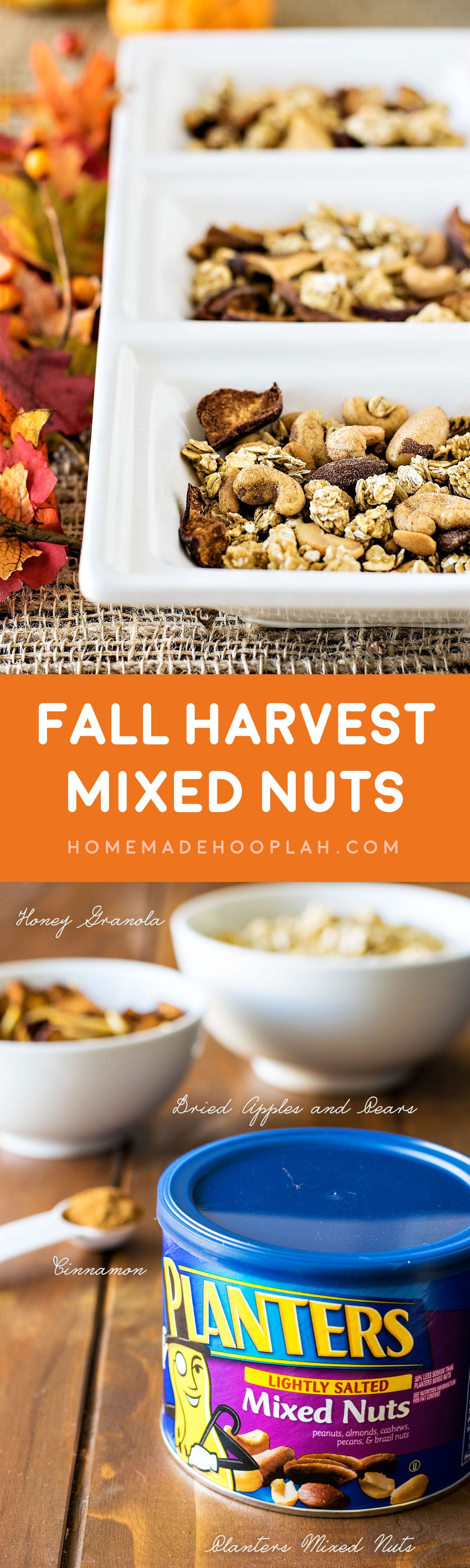 Fall Harvest Mixed Nuts! A (perfectly simple!) holiday snack for gifting or entertaining guests: dried fall fruits, granola, and Planters Mixed Nuts. #PlantersHoliday #CleverGirls  | HomemadeHooplah.com