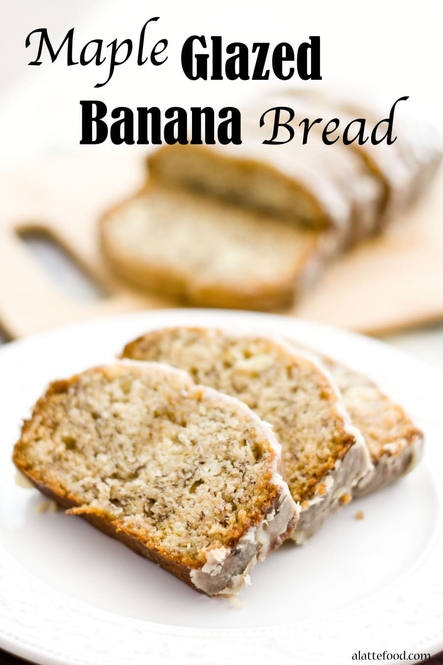 Maple Glazed Banana Bread from A Latte Food | 20 Sweet and Decadent Breads! Whether it's for breakfast, lunch, or dinner, these sweet and decadent dessert breads are just what you need! | HomemadeHooplah.com