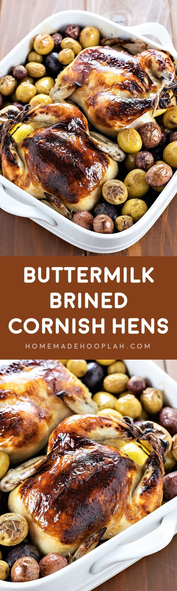 Buttermilk Brined Cornish Hens! Cornish hens cooked to tender perfection, all thanks to an extremely flavorful buttermilk brine. It's the perfect dinner for two!   HomemadeHooplah.com