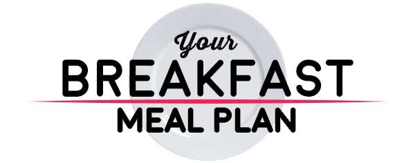 Weekly Meal Plan - Breakfast