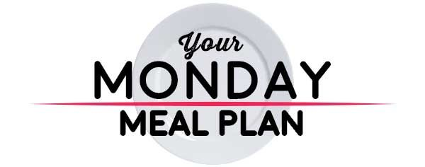 Weekly Meal Plan - Monday