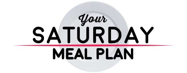 Weekly Meal Plan - Saturday