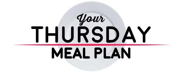 Weekly Meal Plan - Thursday
