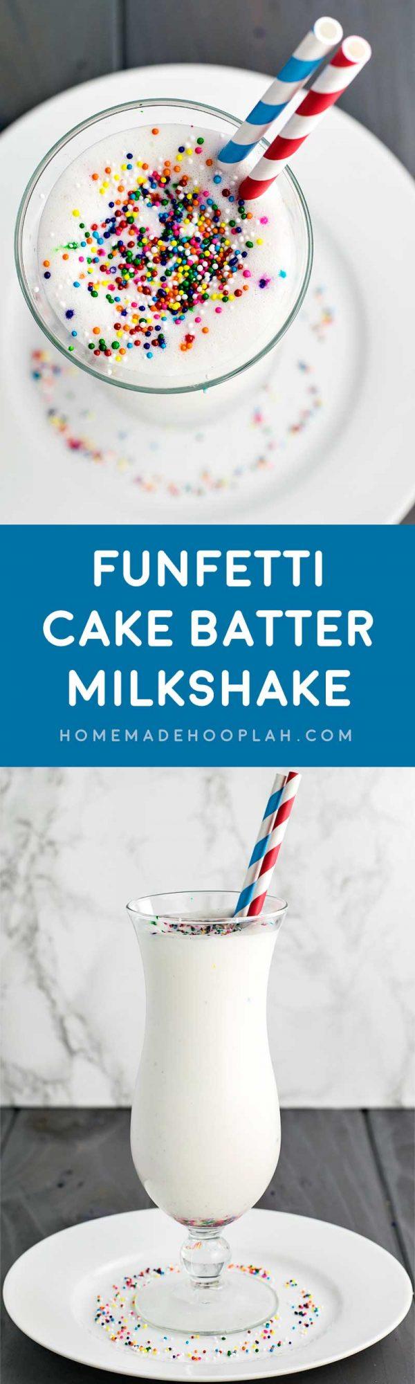Funfetti Cake Batter Milkshake! A festive milkshake that's only 4 ingredients: creamy ice cream, rich cake mix, milk, and festive sprinkles. | HomemadeHooplah.com