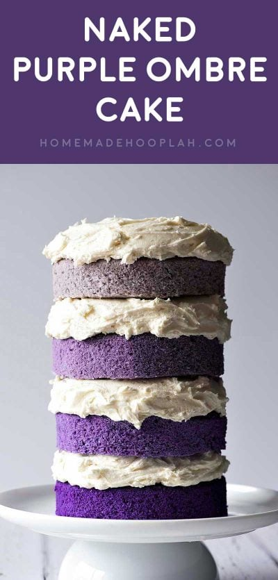 Naked Purple Ombre Layer Cake! Beautiful layers of moist cake made in different hues of purple for a trendy ombre design topped with creamy vanilla buttercream frosting.Easy to decorate and fun to eat! | HomemadeHooplah.com