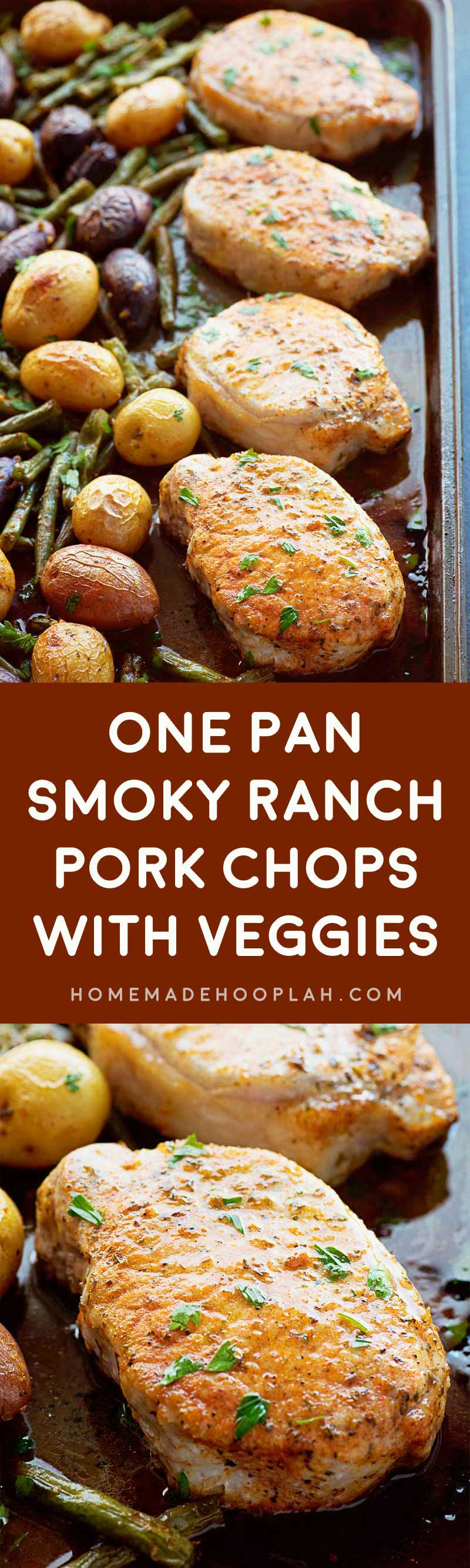 One Pan Smoky Ranch Pork Chops with Veggies! Savory ranch pork chops with a touch of smoked paprika baked on one baking sheet with assorted baby potatoes and green beans.   HomemadeHooplah.com