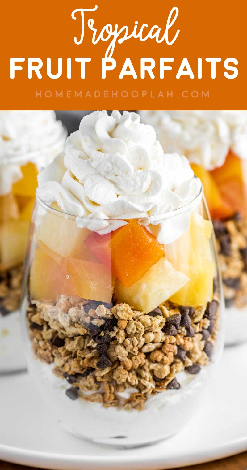 Tropical Fruit Parfaits! Decadent parfaits made with homemade whipped cream, granola, mini chocolate chips, and a tropical blend of fruit that comes together in just 15 minutes! FruitOnDemand AD @DoleSunshine   HomemadeHooplah.com