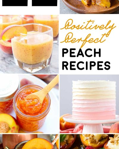 22 Positively Perfect Peach Recipes! Enjoy peaches in their prime season (or year round!) with this list of positively perfect peach recipes that range from sweet to savory!   HomemadeHooplah.com
