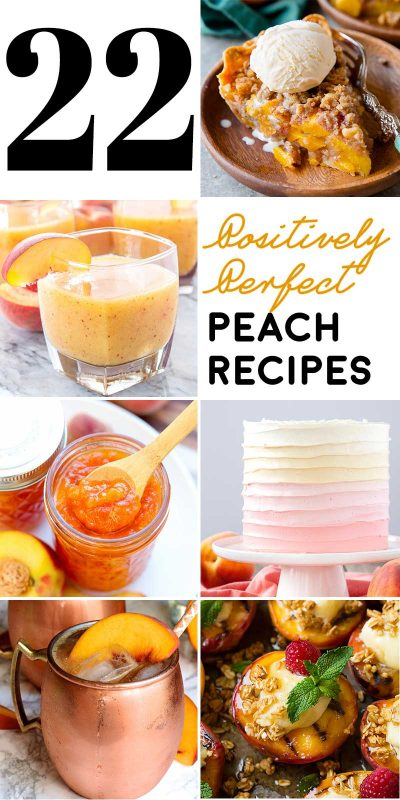 22 Positively Perfect Peach Recipes! Enjoy peaches in their prime season (or year round!) with this list of positively perfect peach recipes that range from sweet to savory! | HomemadeHooplah.com