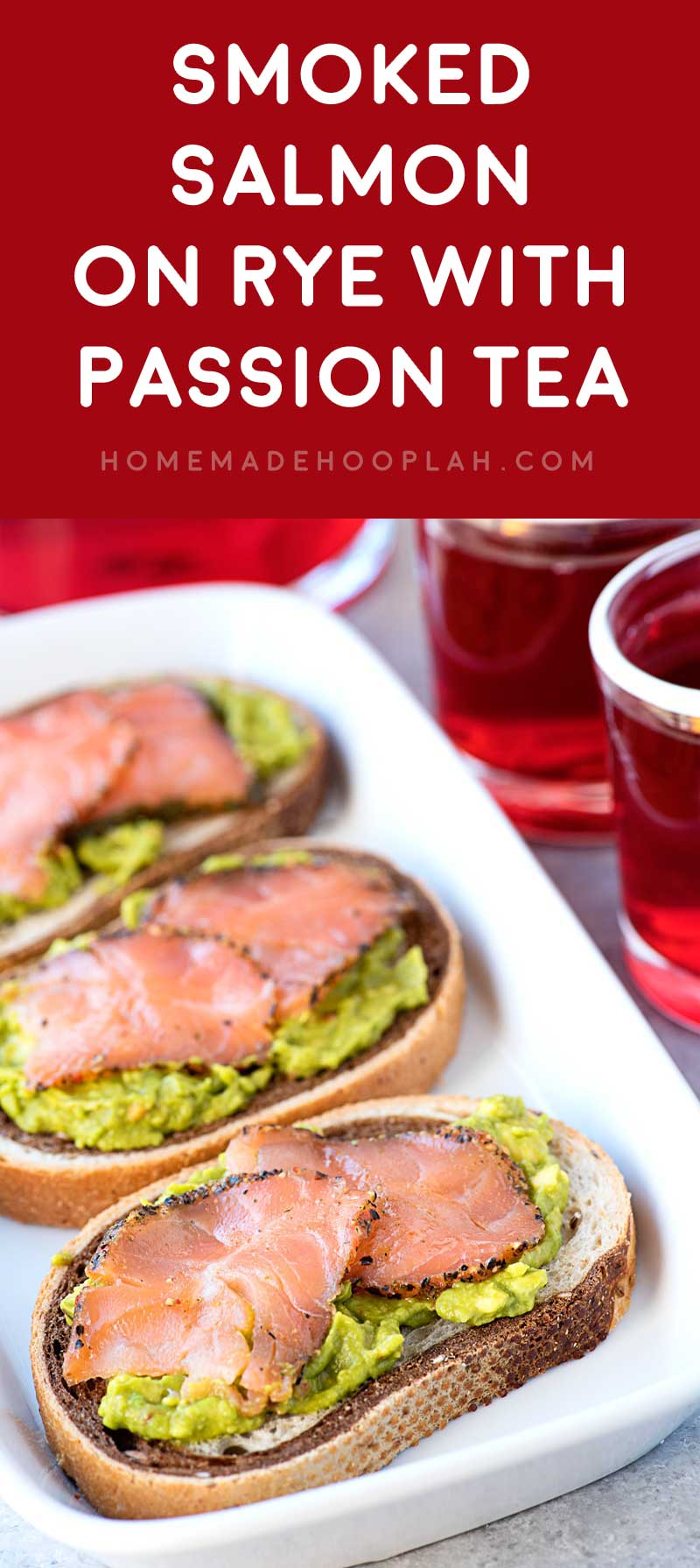 Smoked Salmon on Rye with Passion Tea! A savory smoked salmon appetizer with chili avocado spread on rye bread and served with Tazo® Passion® Tea that you can #SipJoyfully. #ad | Homemadehooplah.com