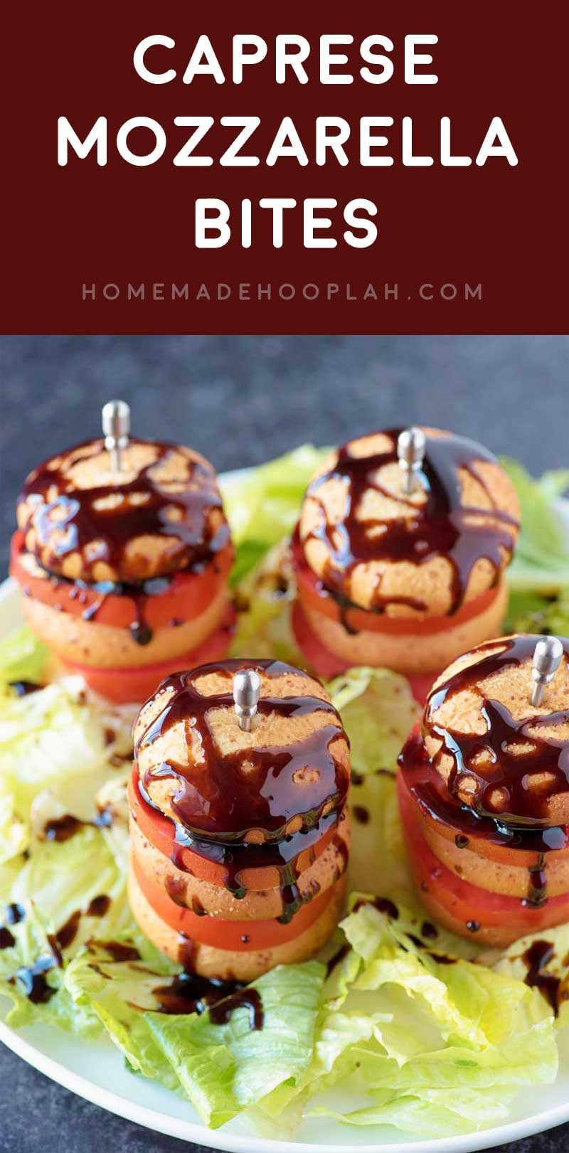 Caprese Mozzarella Bites! Take standard caprese to the next level with Farm Rich's Mozzarella Bites stacked with thick-sliced roma tomatoes and drizzled with balsamic glaze. #ad @FarmRichSnacks | HomemadeHooplah.com