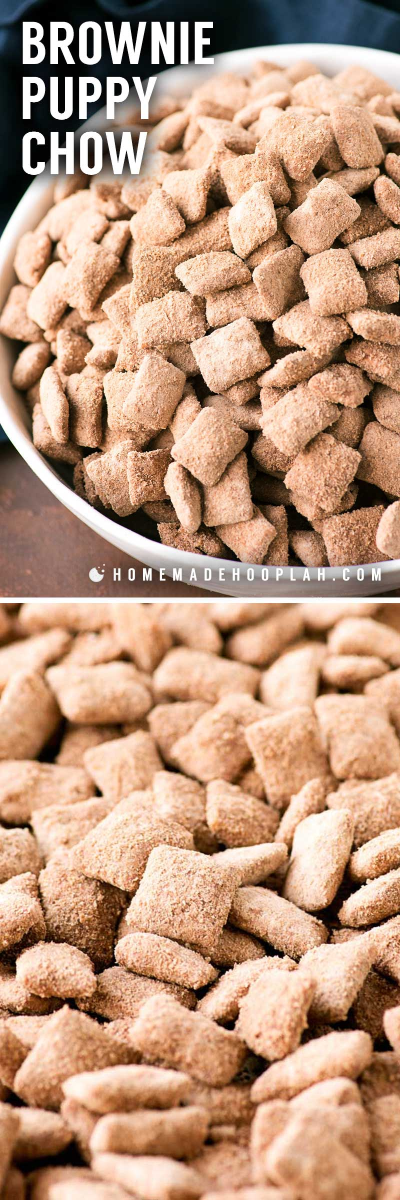 Brownie Puppy Chow! Whether you call them puppy chow or muddy buddies, you're sure to love this bakery makeover of the classic crunchy & sweet snack with rich brownie flavor.   HomemadeHooplah.com