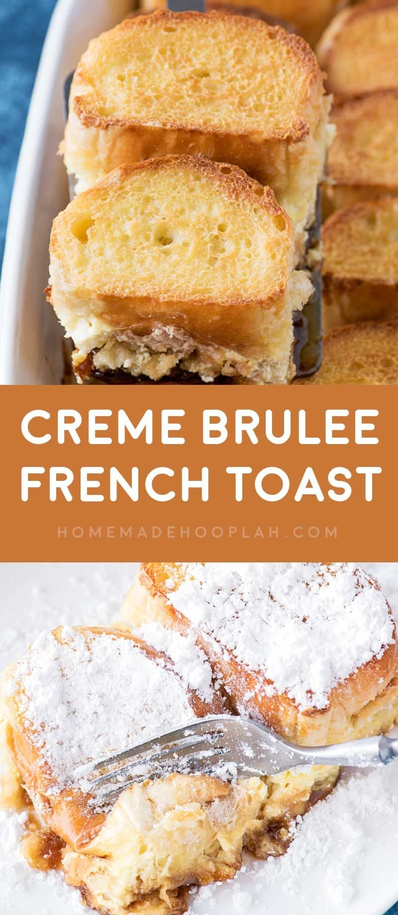 Creme Brulee French Toast! My most requested recipe! Overnight French toast flavored with a touch of orange liqueur that's baked casserole style on a bed of homemade caramel sauce. | HomemadeHooplah.com