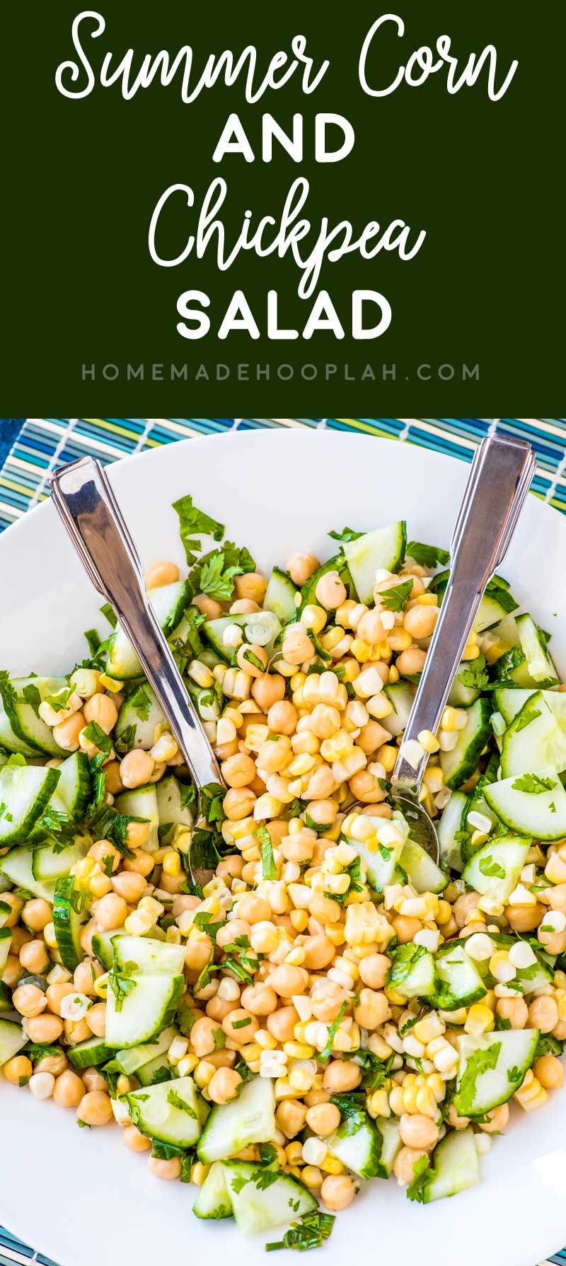Summer Corn and Chickpea Salad! A chickpea salad with fresh summer corn cut straight off the ear and sliced cucumber that's tossed with olive oil, green onions, lime juice, and cilantro. | HomemadeHooplah.com