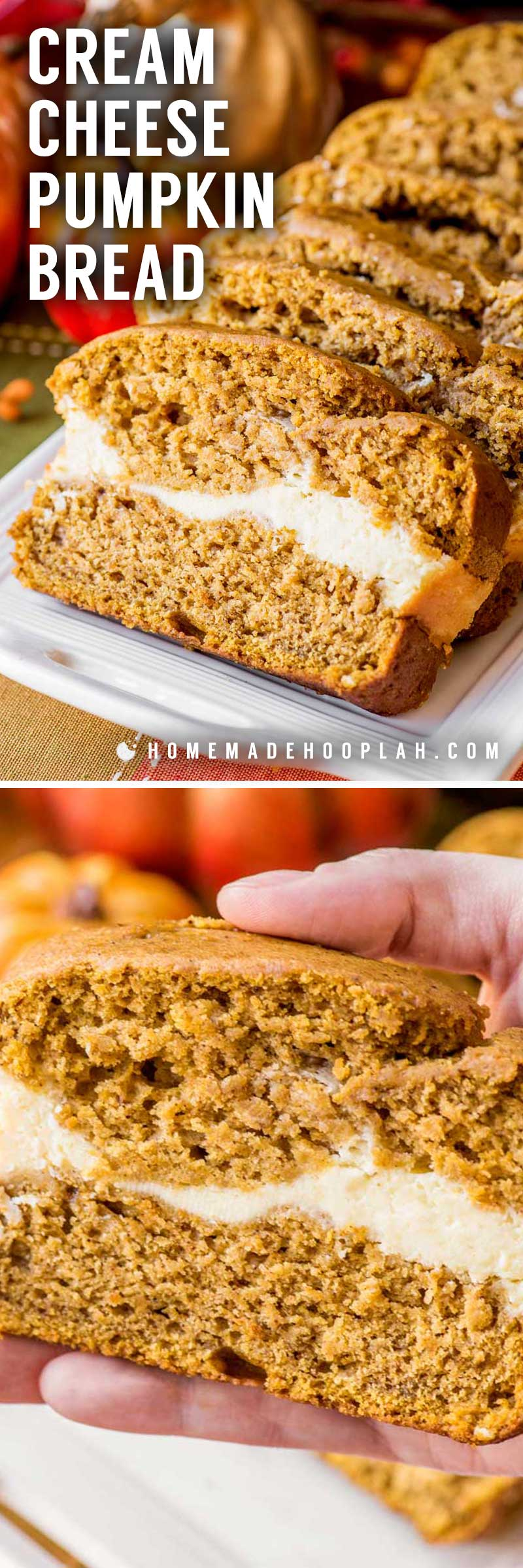Cream Cheese Filled Pumpkin Bread! This no-fuss recipe makes an amazingly soft and spongy pumpkin bread with a sweet swirl of cream cheese in the middle. Perfect for fall! | HomemadeHooplah.com