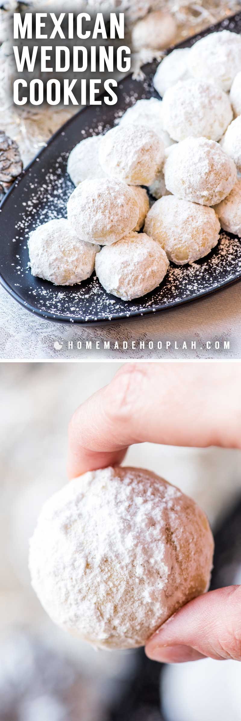 Mexican Wedding Cookies! These teacakes go by many names, but the delicious taste remains the same: a sugar-covered almond cookie with a melt-in-your-mouth texture. | HomemadeHooplah.com