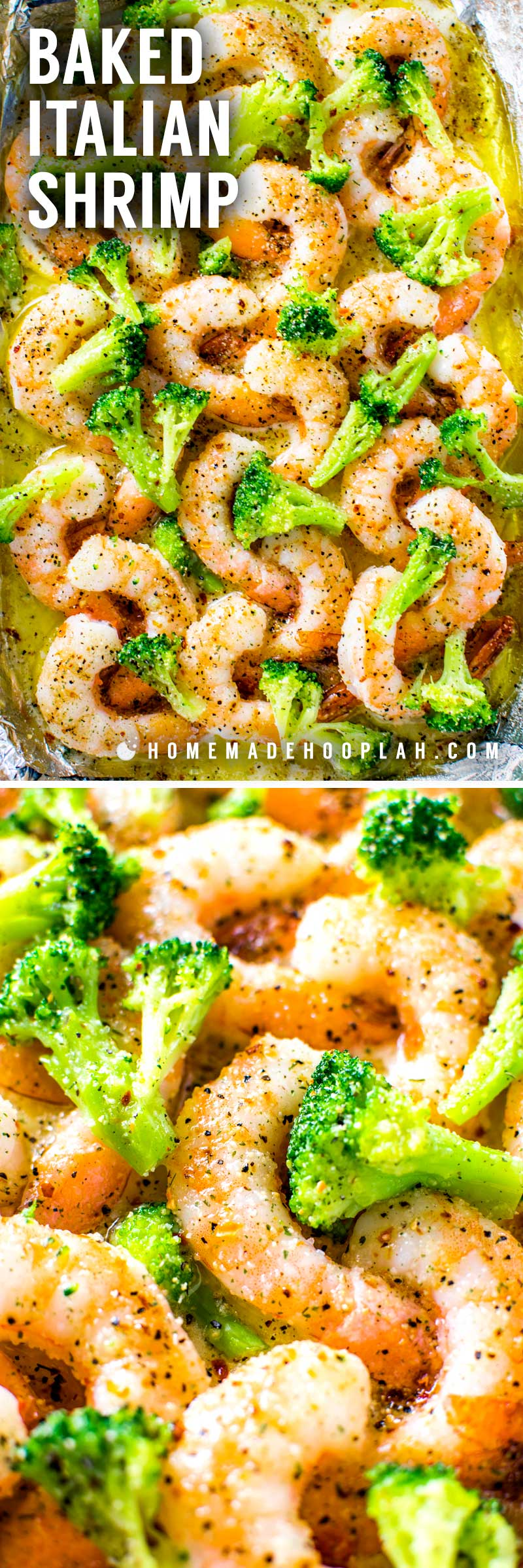 Baked Italian Shrimp! This extremely easy baked Italian shrimp dish is a perfect weeknight dinner for busy seafood lovers. With only four core ingredients, you can have tender shrimp in a buttery Italian sauce in under 20 minutes. Customize it with your favorite vegetables or pasta!   HomemadeHooplah.com