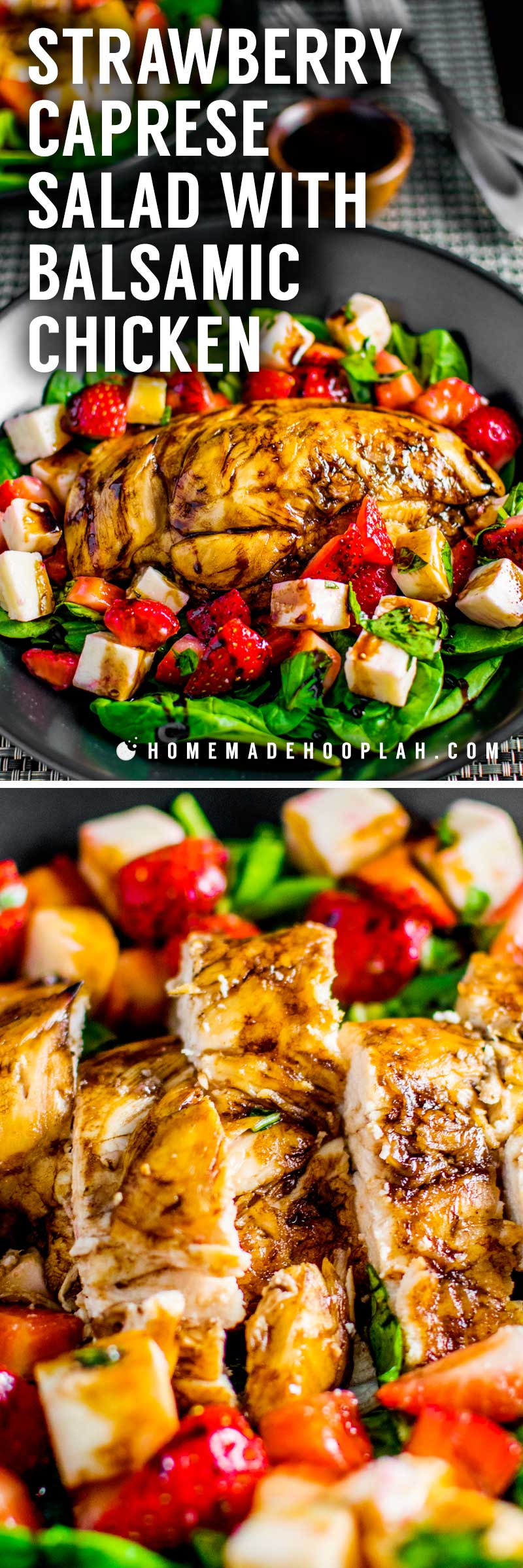 Strawberry Caprese Salad with Balsamic Chicken! Liven up your salad routine with a strawberry caprese salad served with tender balsamic chicken, sweet fruit, and fresh mozzarella on a bed of baby spinach and drizzled with homemade balsamic glaze. | HomemadeHooplah.com
