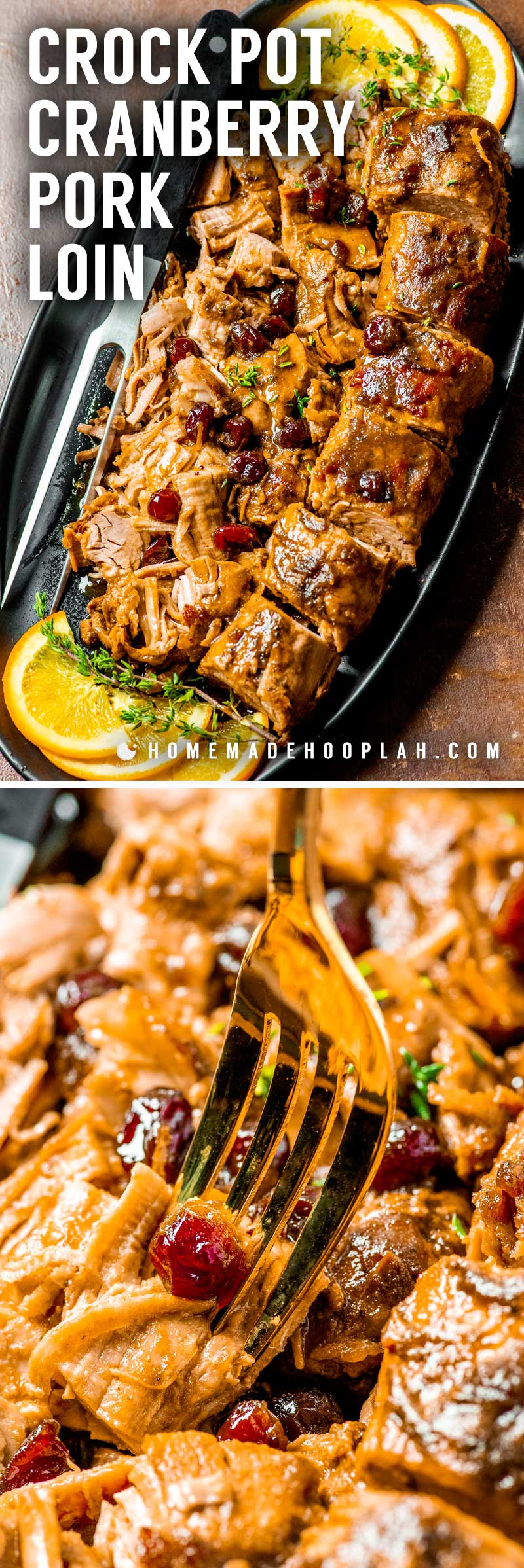 Crock Pot Cranberry Pork Loin! Ultra tender and flavorful crock pot cranberry pork loin is slowly cooked in a citrus cranberry sauce, making it an easy dinner for any cold weather holiday. | HomemadeHooplah.com